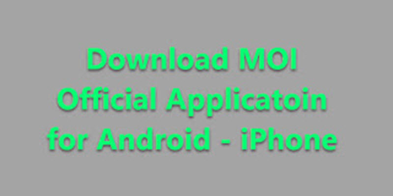 Download MOI Official Applicatoin for Android - iPhone