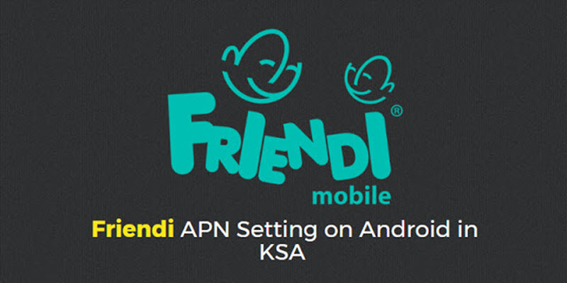 Friendi Apn Internet Settings Ksa Expatsa