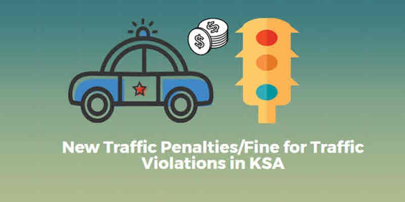 New Traffic Penalties Fine for Traffic Violations in KSA