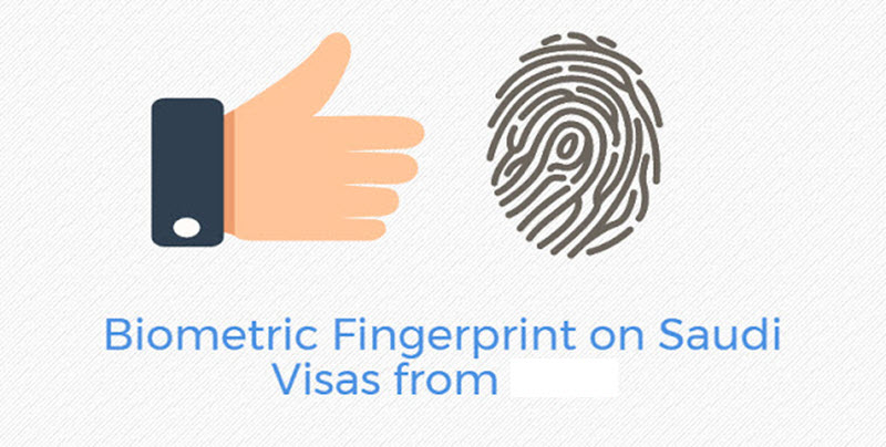 Biometric Fingerprint on KSA Visa