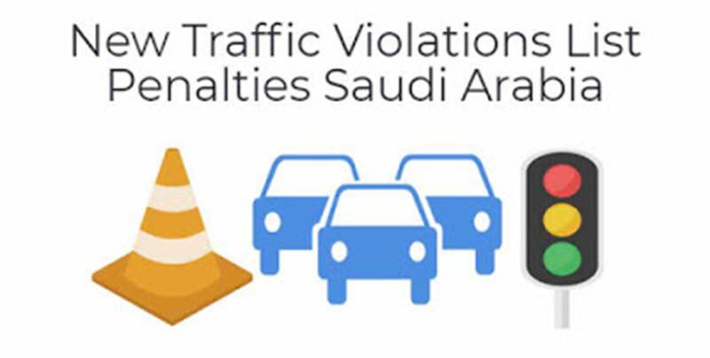 New Traffic Violations List Penalties Saudi Arabia