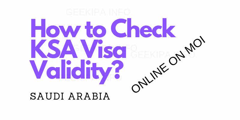 How to Check KSA Visa Validity_