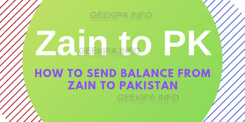How to send balance from Zain to Pakistan