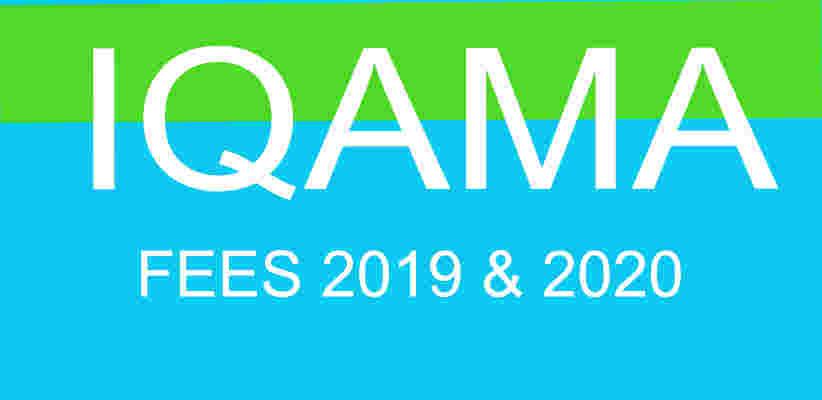 Iqama fees 2019 AND 2020 in Saudi Arabia