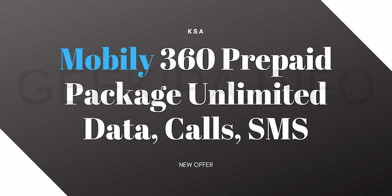 Mobily 360 Prepaid Package Unlimited Data, Calls, SMS