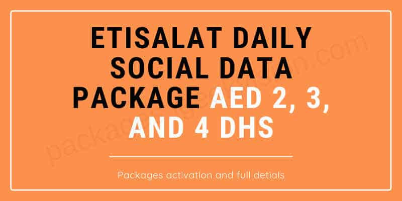 Etisalat Daily Social Data Package AED 2 3 and 4 DHS