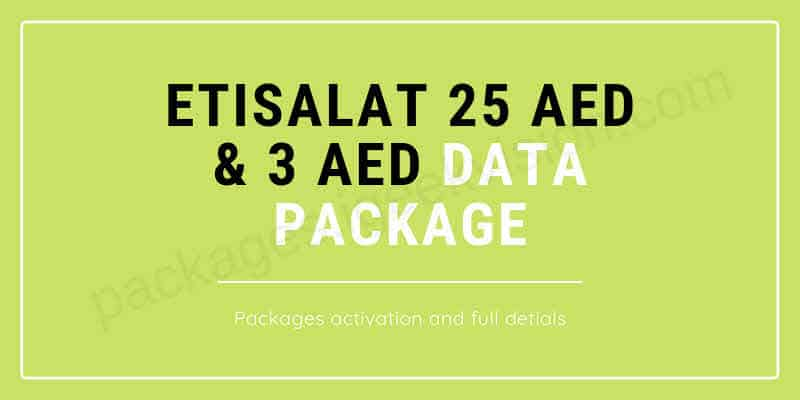 Etisalat Data Packages Monthly 25 AED and Daily 3 DHS