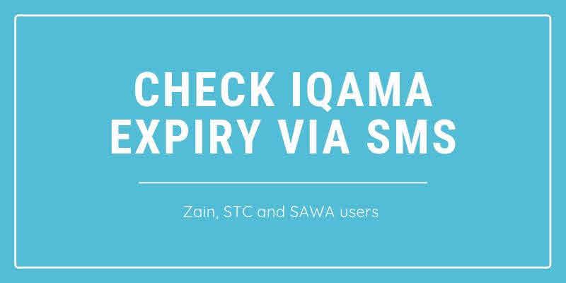 How to Check Saudi Iqama Expiry via SMS