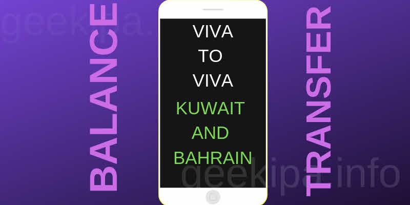 VIVA to VIVA Credit Balance Transfer Kuwait and Bahrain