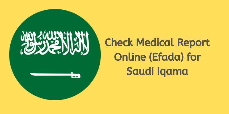 Check Medical Report Online (Efada) for Saudi Iqama