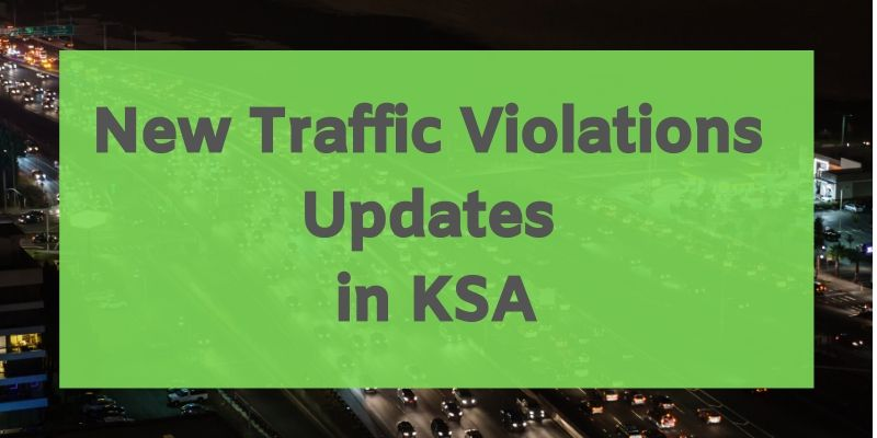 New Traffic Violations Updates in KSA