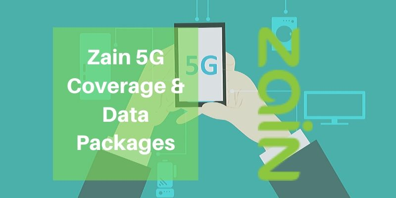 Zain 5G Coverage & Data Packages